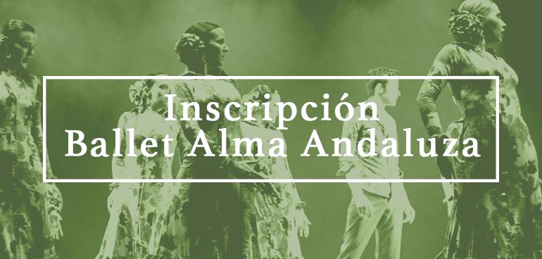 Inscripción Ballet Alma Andaluza
